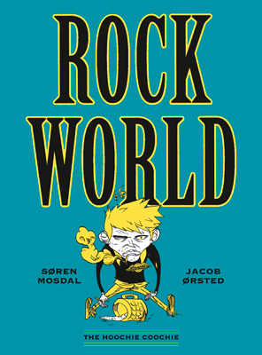 Rockworld de Søren MOSDAL & Jacob ØRSTED